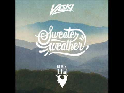 Sweater Weather - The Neighbourhood (Vaski Remix)