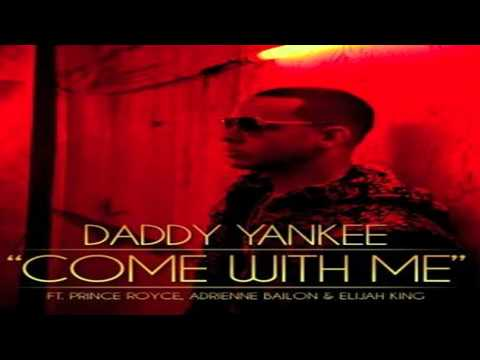 Daddy Yankee Ft Prince Royce @ Come With Me (Ven Conmigo English Version) HD