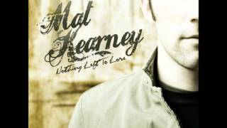 Mat Kearney - Nothing Left To Lose (Lyrics)