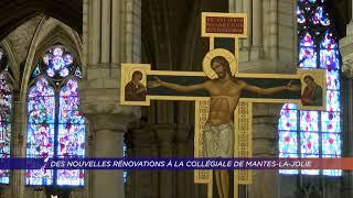 Yvelines | Des nouvelles rénovations à la collégiale de Mantes-la-Jolie