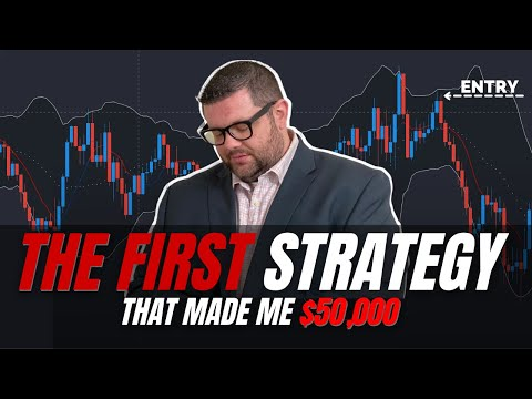 FOREX TRADING STRATEGY THAT MADE ME MY FIRST $50,000 – FOREX STRATEGY