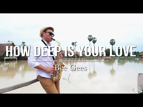 How Deep Is Your Love - Bee Gees (sax cover) Samuel Tago