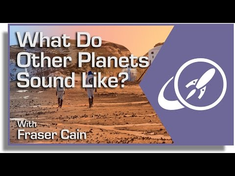 What Do Other Planets Sound Like?