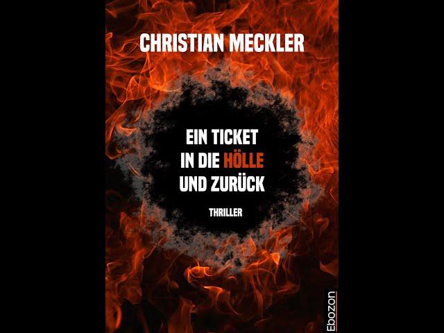 Ein Ticket in die Hölle und zurück von Christian Meckler eBook & Taschenbuch (Buchtrailer)