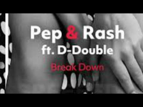 Break Down - Pep & Rash ft. D-Double by Musical Freedom Avaliable May 15th