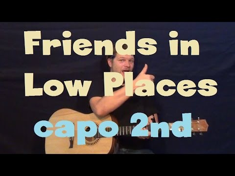 Friends In Low Places (Garth Brooks) Easy Guitar Lesson Strum Fingerstyle