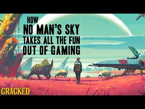 How No Man's Sky Takes All The Fun Out Of Gaming - Cracked Responds