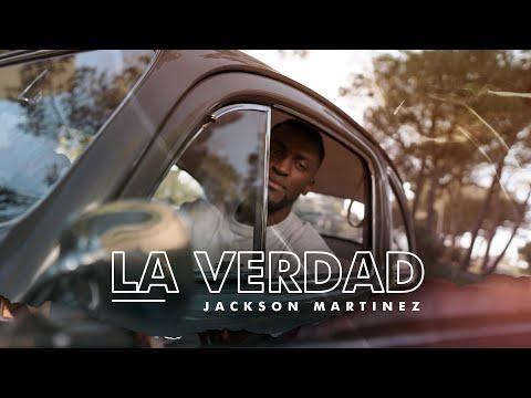 Jackson Martinez   La Verdad (Video Oficial)