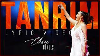 Ebru Gundes Tanrim Lyric Video Youtube
