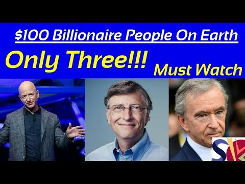 World's Top 3 Billionaire Person on Earth In 2019 | World top 3 Reachest person