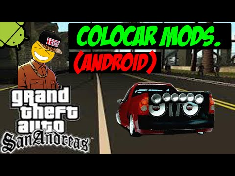 Como Colocar Mods no Gta San Andreas Android