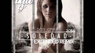 Don Omar - Soledad Dolce Dj Extended Remix