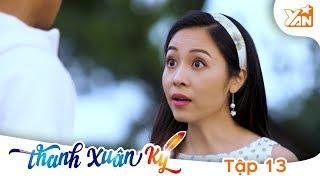 THANH XUÂN KÝ - Phim Romcom | Tập 13 Full: Người yêu của Thầy Thúc Lĩnh