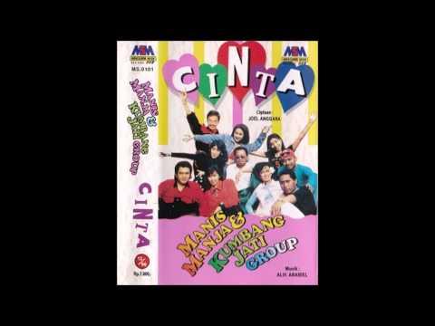 Cinta / Manis Manja & kumbang Jati Group (Original)