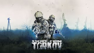 🔴 Escape From Tarkov - Се...