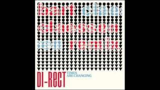 DI-RECT - Times Are Changing (Bart Claessen radio mix)