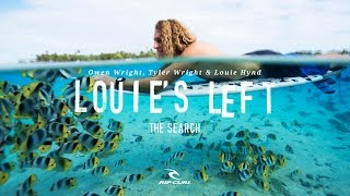 Louie's Left | #TheSearch by Rip Curl