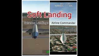 Soft Landing | Airline Commander and Extreme Landings