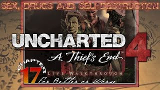 """Sex Drugs and Uncharted 4: A Thief's End 