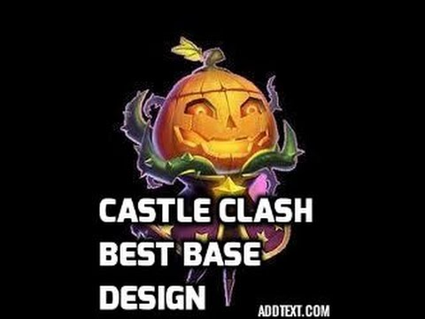 Castle Clash How To Build The Best Base
