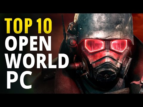 Top 10 Best Open World Games for PC