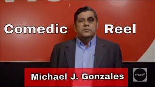 Michael J. Gonzales  / Comedic Reel 2020