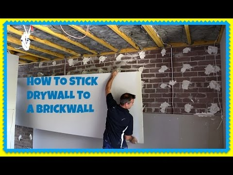 How To Direct Stick Plasterboard Over A Brickwall Dot