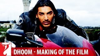 Making Of The Film - Dhoom | Part 3 | John Abraham | Abhishek Bachchan | Uday Chopra | Esha | Rimi