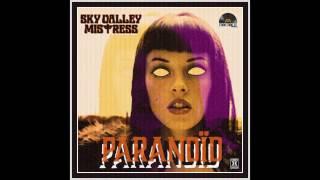 Sky Valley Mistress Paranoid (Black Sabbath Cover)