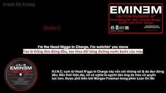 [Vietsub] Eminem | Bitch Please II ft. Dr.Dre, Snoop Dogg, Xzibit, Nate Dogg
