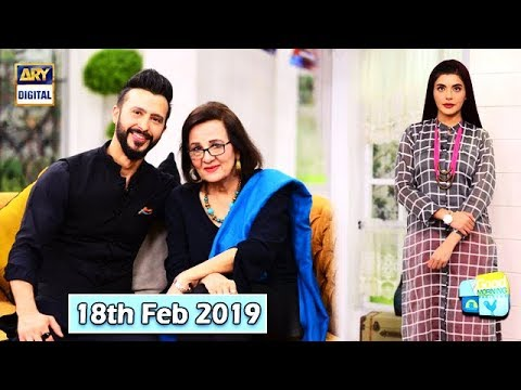 Good Morning Pakistan - Sahira Kazmi & Ali Kazmi - 18th February 2019 - ARY Digital Show