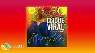 Clique Viral - Humble [Feat. Yo Maps] (Official Audio)