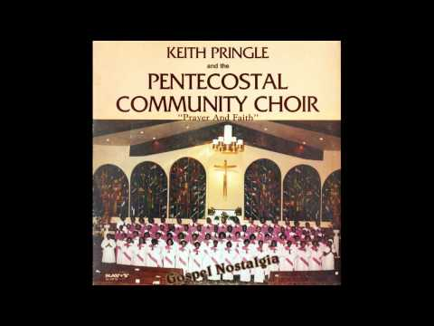 """You Can Depend On God"" (1983) Keith Pringle & Pentecostal Community Choir"