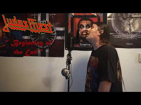 """Judas Priest """" Beginning of the End """" ( Vocal cover )"""