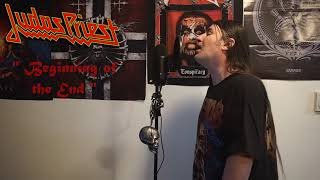"Judas Priest "" Beginning of the End "" ( Vocal cover )"