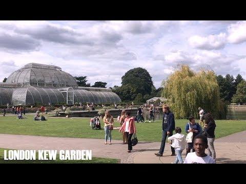 LONDON KEW GARDENS 2017 - ROYAL BOTANIC GARDEN