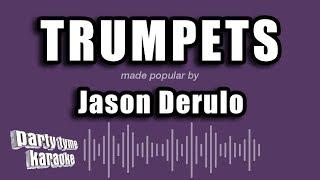 Jason Derulo - Trumpets (Karaoke Version)
