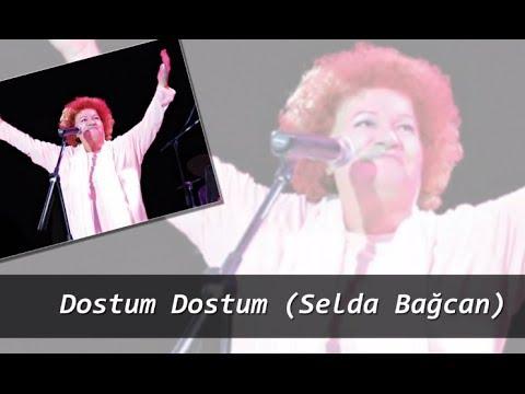 Dostum Dostum (Selda Bağcan)
