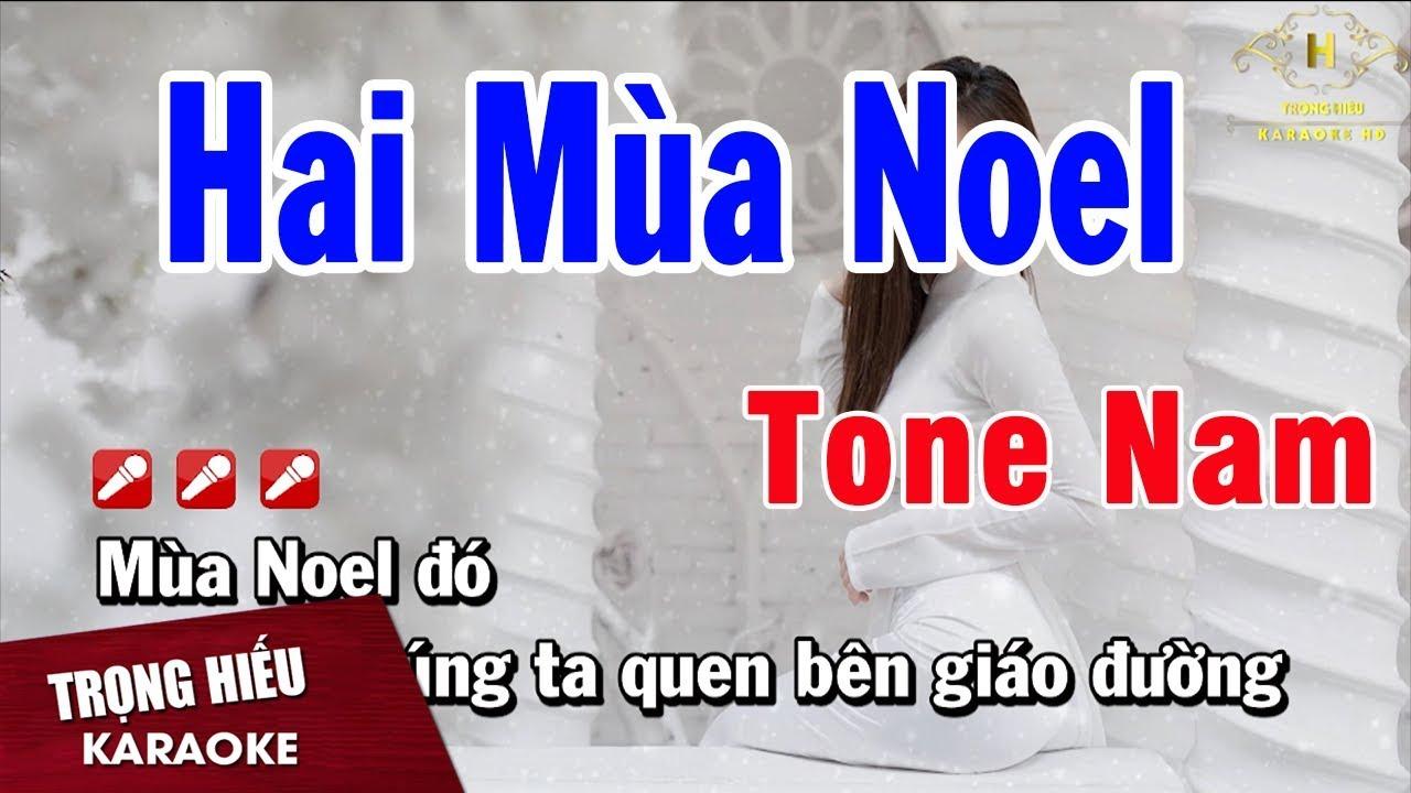 Karaoke Hai Mùa Noel Tone Nam Nhạc Sống   Trọng Hiếu