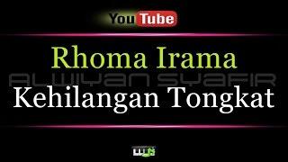 Single Terbaru -  Karaoke Rhoma Irama Kehilangan Tongkat