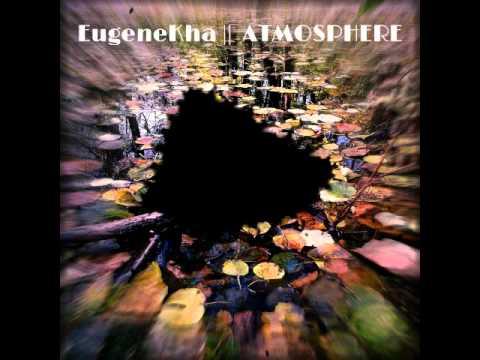 EugeneKha - ATMOSPHERE (COMPLETE ALBUM)