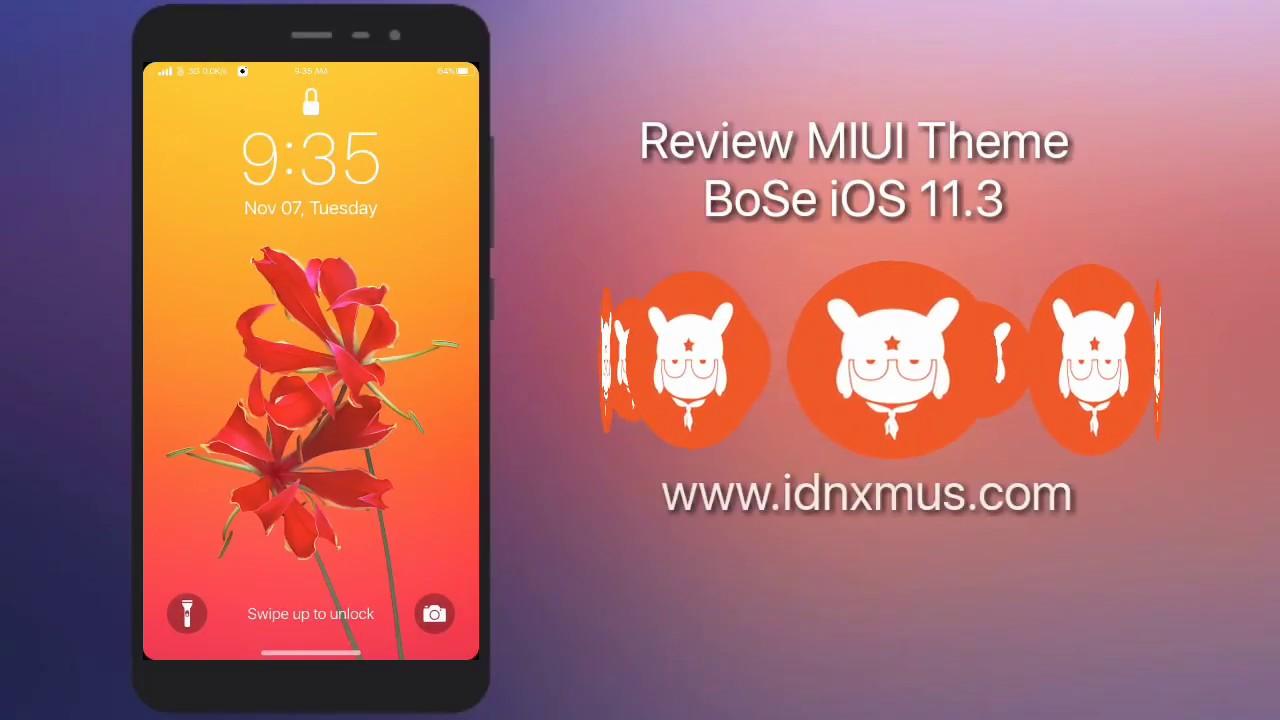 Review MIUI Theme BoSe iOS 11 3