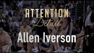 Attention to Detail: Allen Iverson(, 2016-09-18T19:07:26.000Z)