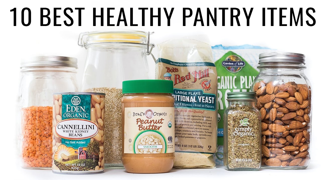 INSIDE MY PANTRY | 10 Healthy Staples for a Plant-Based Diet