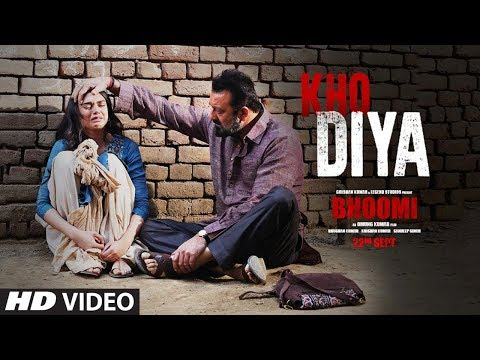 Kho Diya Song Lyrics From Bhoomi