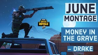 Mcfly June Montage Fortnite // Drake Money in the Grave