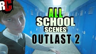 OUTLAST 2 - All 12 School Scenes + Good Ending (How to escape St. Sybil School Missions)