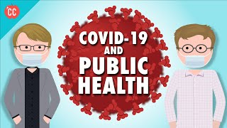 Covid-19 and Public Health: A Message from Crash Course