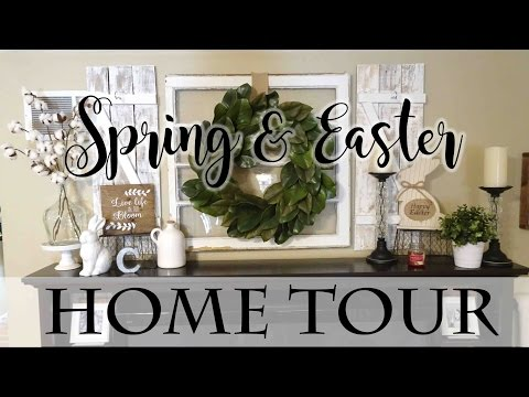 Spring & Easter Farmhouse Style Home Tour