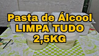 GANHE DINHEIRO COM ESTA PASTA DE ÁLCOOL POTENTE – LIMPA TUDO
